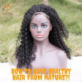 How to have healthy hair from nature