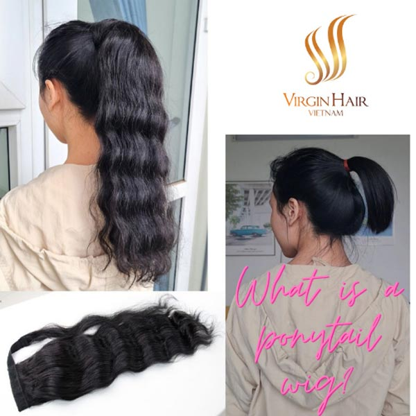 What is a ponytail wig - human hair extension