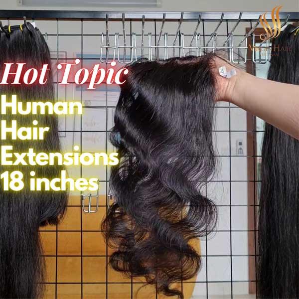human hair extensions 18 inches - vietnamese raw hair - virgin hair vietnam