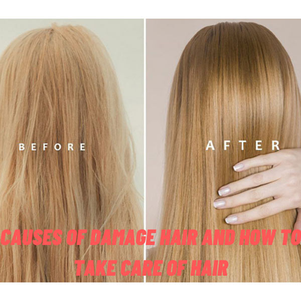 Causes-Of-Damage-Hair-And-How-To-Take-care-Of-Hair